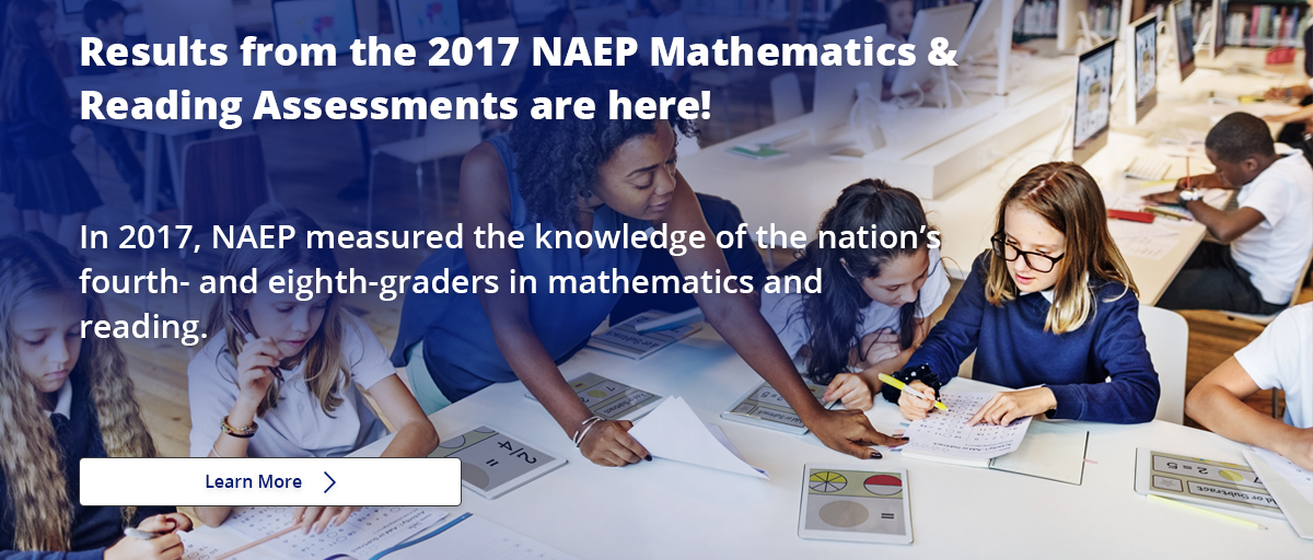 Naep Nations Report Card National Assessment Of Educational