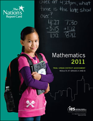 Cover image of The Nation's Report Card: Mathematics 2011 report.