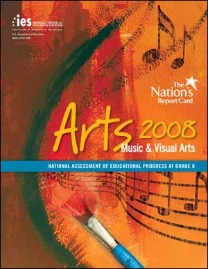 Image of the cover of the NAEP Arts 2008 Report Card