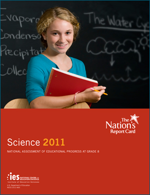 Cover image of The Nation's Report Card: Science 2011 report.