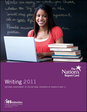 Cover image of The Nation's Report Card: Writing 2011 report.