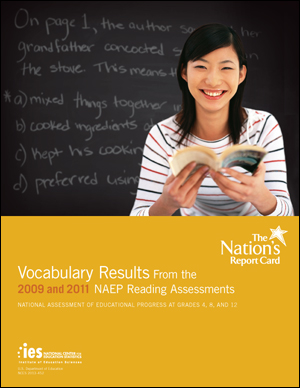 Cover image of The Nation's Report Card: Interpreting Word Meaning Through Reading 2009 and 2011.