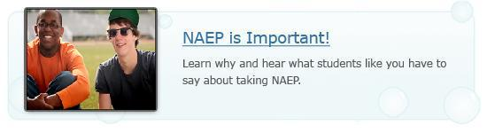 NAEP is important! Learn why and hear what students like you have to say about taking NAEP.