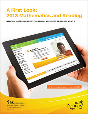 The Nation's Report Card: Mathematics and Reading 2013​