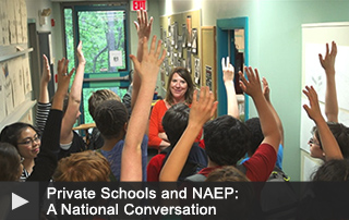 Private Schools and NAEP: A National Conversation