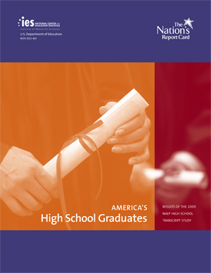 Cover of America's High School Graduates: Results from the 2009 NAEP High School Transcript Study.