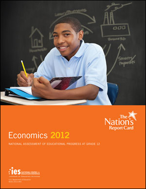 Cover image of The Nation's Report Card: Economics 2012 report.