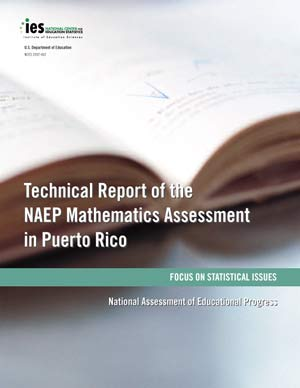 Cover image of The Nation's Report Card: Technical Report of the NAEP Mathematics Assessment in Puerto Rico: Focus on Statistical Issues