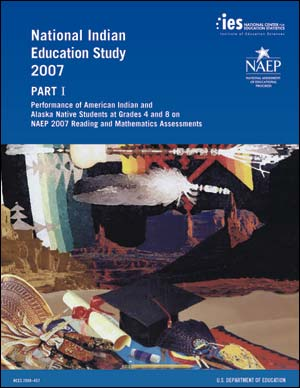Cover image of the NIES Study 2007 Part I: Performance of American Indian and Alaska Native Students at Grades 4 and 8 on NAEP 2007 Reading and Mathematics