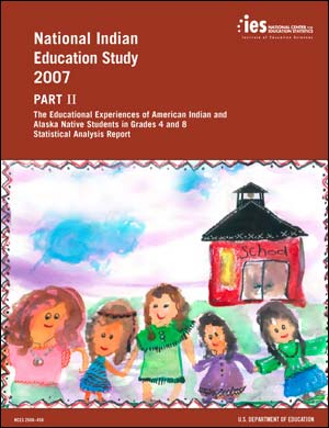 Cover image of the National Indian Education Study - Part II: The Educational Experiences of American Indian and Alaska Native Students in Grades 4 and 8