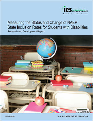 Cover image of 2009 NAEP report: Measuring the Status and Change of NAEP State Inclusion Rates for Students With Disabilities