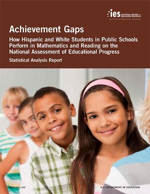Cover of 2011 Hispanic White Achievement Gaps report