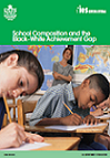 School Composition and Black-White Achievement Gap Report Cover Thumbnail