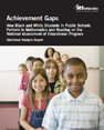 Cover of the White-Black Achievement Gap Report
