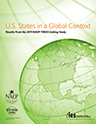 Explore U.S. States in a Global Context: Results from the 2011 NAEP-TIMSS Linking Study​​
