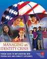 Managing an Identity Crisis: Forum Guide to Implementing New Federal Race and Ethnicity Categories